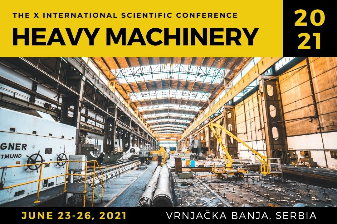 X International Scientific Conference Heavy Machinery 2021